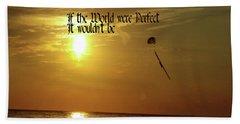 Perfect World Beach Towel by Gary Wonning