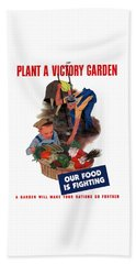 Plant A Victory Garden  Beach Towel
