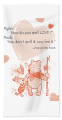 Pooh - Cute Quotes - Love Is..?  Beach Towel