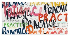 Practice Patience- Art By Linda Woods Beach Towel