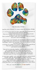 Rainbow Bridge Poem With Colorful Paw Print By Sharon Cummings Beach Towel