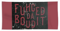 Beach Towel featuring the digital art Redblack Fuhgeddaboudit by Megan Dirsa-DuBois