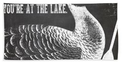 Relax Lake House Duck Sign Beach Towel