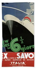 Rex, Conte Di Savoia - Italian Ocean Liners To New York - Vintage Travel Advertising Posters Beach Towel