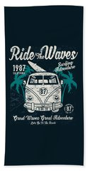 Ride The Waves Beach Towel