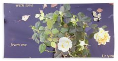 Rose On Glass Table With Loving Wishes Beach Towel