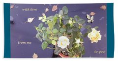 Rose On Glass Table With Loving Wishes Beach Sheet