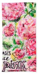 Roses Are Pink Beach Towel