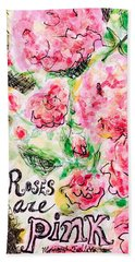 Beach Towel featuring the painting Roses Are Pink by Monique Faella