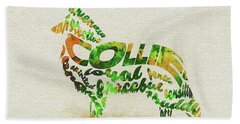 Rough Collie Watercolor Painting / Typographic Art Beach Towel