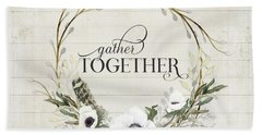 Rustic Farmhouse Gather Together Shiplap Wood Boho Feathers N Anemone Floral 2 Beach Towel
