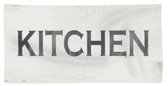 Rustic Kitchen Sign- Art By Linda Woods Beach Towel