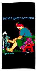 Sadie's Water Aerobics  Beach Towel
