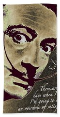 Salvador Dali Pop Art Painting And Signature With Quote Beach Towel