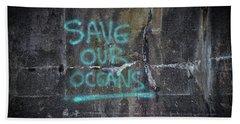Save Our Oceans Beach Towel