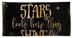 See How The Stars Shine Beach Towel