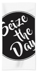 Seize The Day - Carpe Diem Beach Towel