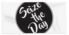 Seize The Day - Carpe Diem Beach Towel