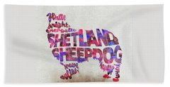 Beach Sheet featuring the painting Shetland Sheepdog Watercolor Painting / Typographic Art by Inspirowl Design
