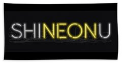 Shineonu - Neon Sign 3 Beach Towel