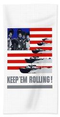 Ships -- Keep 'em Rolling Beach Towel