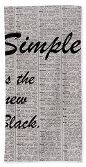 Simple Is Black Beach Towel