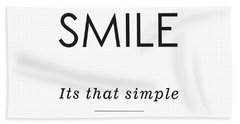 Smile -its That Simple Beach Towel