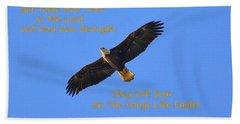 Soar On The Wings Like Eagles Isaiah 40 31  Beach Towel