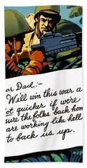 Soldier's Letter Home To Dad -- Ww2 Propaganda Beach Towel