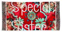 Special Sister Beach Sheet