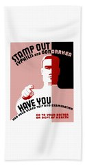 Stamp Out Syphilis And Gonorrhea Beach Towel