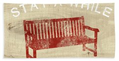 Stay A While- Art By Linda Woods Beach Towel