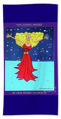 Beach Towel featuring the painting Successful Singer. by Don Pedro De Gracia