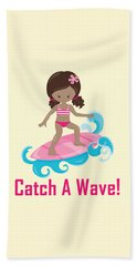 Surfer Art Catch A Wave Girl With Surfboard #21 Beach Towel