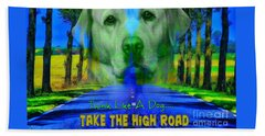 Take The High Road Beach Sheet