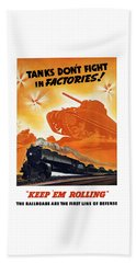 Tanks Don't Fight In Factories Beach Towel