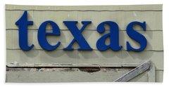 texas Sign Beach Towel
