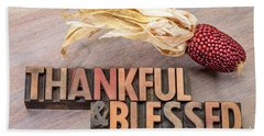 thankful and blessed - Thanksgiving theme Beach Towel