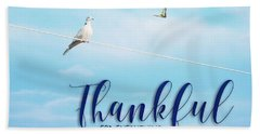 Thankful For Everything Beach Sheet