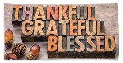 thankful, grateful, blessed - Thanksgiving theme Beach Towel
