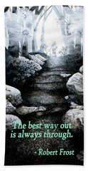 The Best Way Out Beach Towel