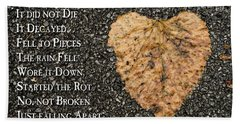 The Decay Of Heart Beach Towel