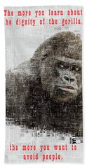 The Dignity Of A Gorilla Beach Towel