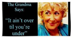 The Grandma Over And Under Beach Towel