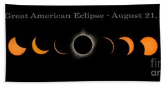 The Great American Eclipse Of 2017 Beach Towel