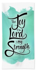 The Joy Of The Lord Beach Towel