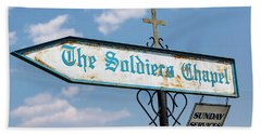 The Soldiers Chapel Sign Beach Towel