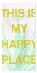 This Is My Happy Place- Art By Linda Woods Beach Towel
