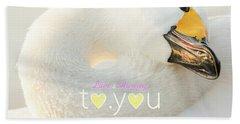 To You #001 Beach Towel