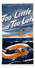 Too Little And Too Late - Ww2 Beach Towel